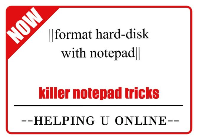 harddisk format with notepad killer tricks